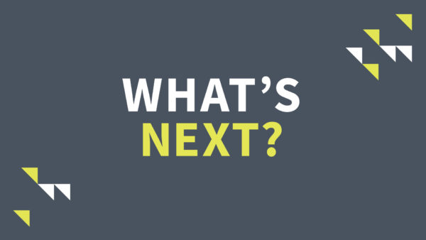 What\'s Next? - Week 4 Image