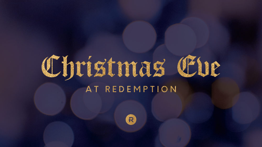 Christmas Eve At Redemption